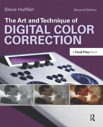 The Art and Technique of Digital Color Correction (Paperback)