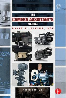 The Camera Assistant's Manual (Paperback)