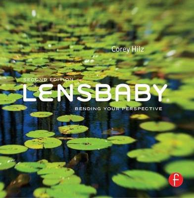 Lensbaby: Bending your perspective (Paperback)