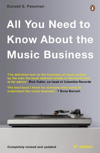 All You Need to Know About the Music Business: Eighth Edition (Paperback)