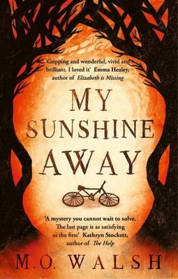 My Sunshine Away (Hardback)