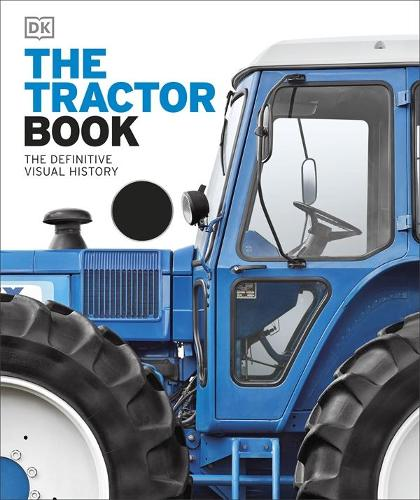The Tractor Book: The Definitive Visual History (Hardback)