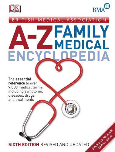 BMA A-Z Family Medical Encyclopedia (Hardback)