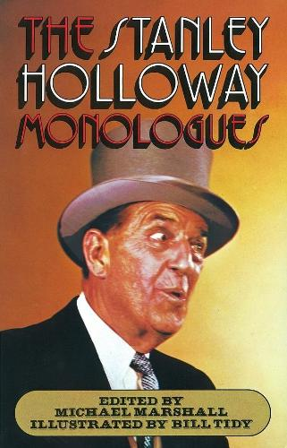 The Stanley Holloway Monologues (Paperback)