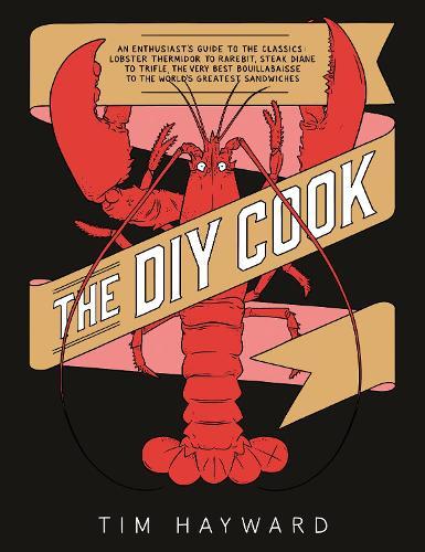 The DIY Cook (Hardback)