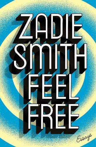 Feel Free: Essays (Hardback)