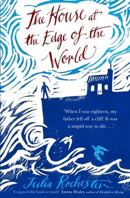 The House at the Edge of the World (Hardback)