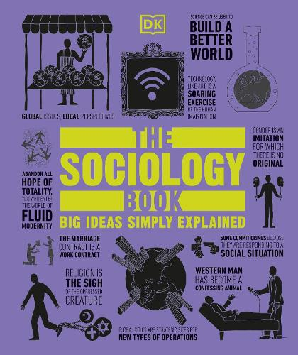 The Sociology Book: Big Ideas Simply Explained - Big Ideas (Hardback)