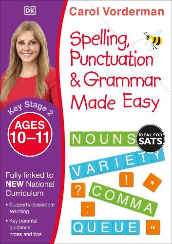 Spelling, Punctuation and Grammar Made Easy Ages 10-11 Key Stage 2 - Made Easy Workbooks (Paperback)