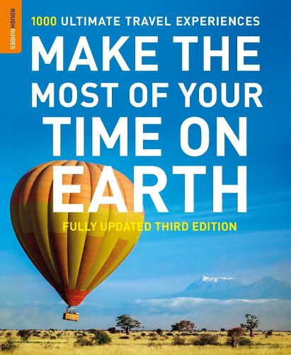 Make The Most Of Your Time On Earth 3 - Rough Guide Inspirational (Paperback)