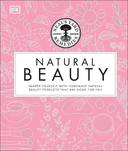 Neal's Yard Remedies Natural Beauty (Hardback)