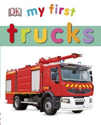 My First Trucks - My First (Board book)