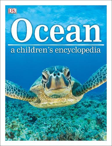 Ocean A Children's Encyclopedia (Hardback)