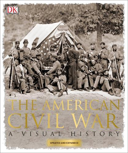 The American Civil War: A Visual History (Paperback)