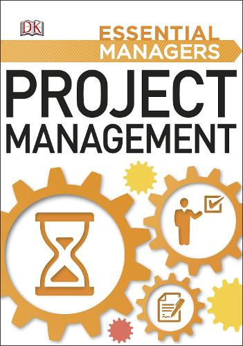 Project Management - Essential Managers (Paperback)