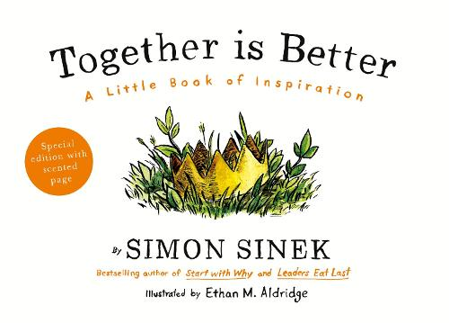 Together is Better: A Little Book of Inspiration (Hardback)