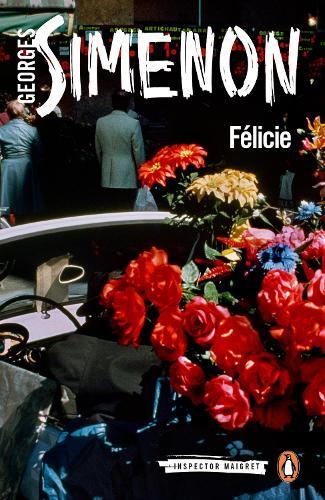 Felicie: Inspector Maigret #25 - Inspector Maigret (Paperback)