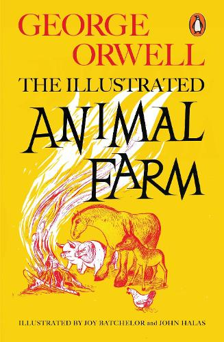 Animal Farm: The Illustrated Edition - Penguin Modern Classics (Paperback)