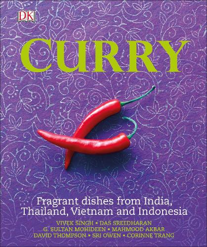 Curry: Fragrant Dishes from India, Thailand, Vietnam and Indonesia (Hardback)