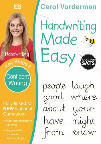 Handwriting Made Easy: Confident Writing, Ages 7-11 (Key Stage 2): Supports the National Curriculum, Handwriting Practice Book - Made Easy Workbooks (Paperback)