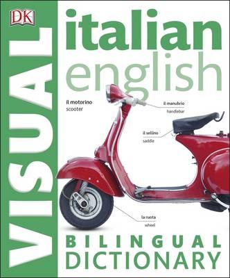 Italian English Bilingual Visual Dictionary (Paperback)