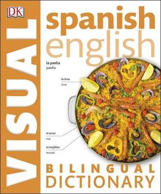 Spanish English Bilingual Visual Dictionary (Paperback)