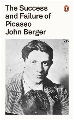 The Success and Failure of Picasso - Penguin Modern Classics (Paperback)