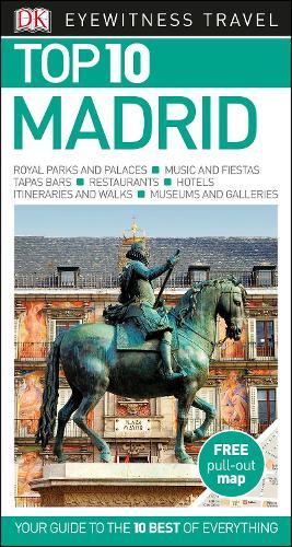 Top 10 Madrid - DK Eyewitness Travel Guide (Paperback)