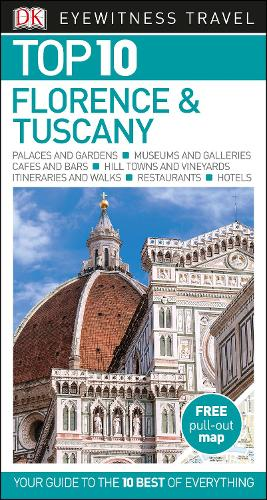 Top 10 Florence and Tuscany - DK Eyewitness Travel Guide (Paperback)