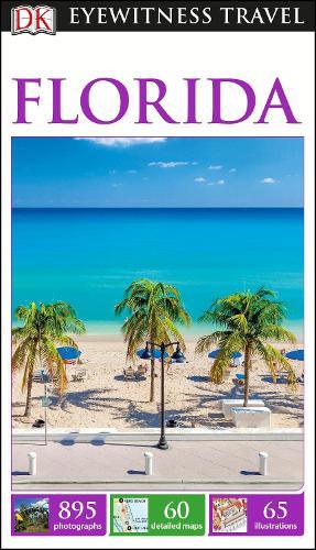 DK Eyewitness Travel Guide Florida (Paperback)