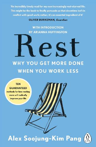 Rest: Why You Get More Done When You Work Less (Paperback)