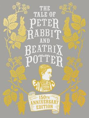 The Tale of Peter Rabbit and Beatrix Potter Anniversary Edition (Hardback)