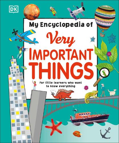 My Encyclopedia of Very Important Things: For Little Learners Who Want to Know Everything (Hardback)