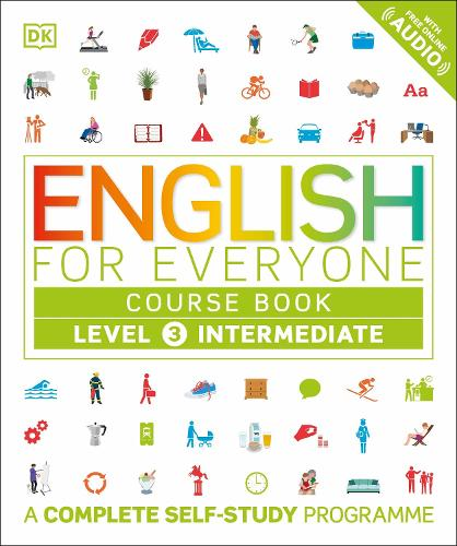 English for Everyone Course Book Level 3 Intermediate: A Complete  Self-Study Programme - English for Everyone (Paperback)