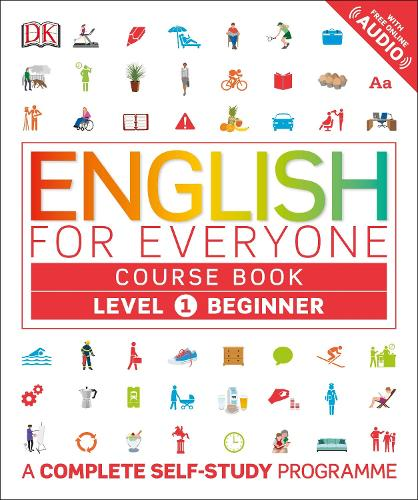 English for Everyone Course Book Level 1 Beginner: A Complete Self-Study Programme - English for Everyone (Paperback)