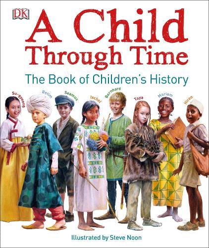 A Child Through Time (Hardback)