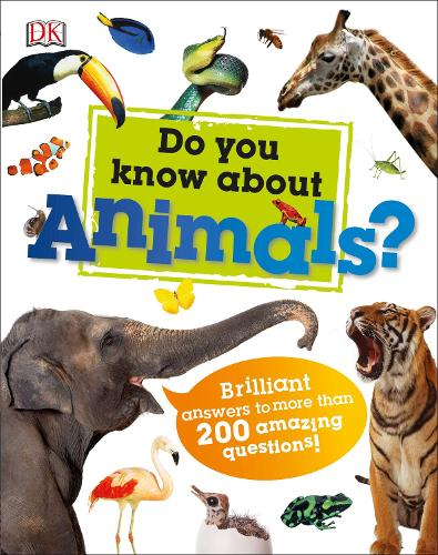 Do You Know About Animals?: Brilliant Answers to more than 200 Amazing Questions! (Hardback)
