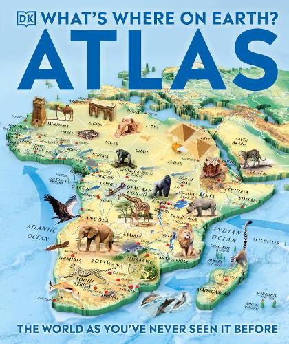 What's Where on Earth Atlas: The World as You've Never Seen It Before! (Hardback)