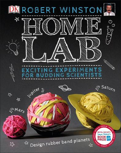 Home Lab: Exciting Experiments for Budding Scientists (Hardback)