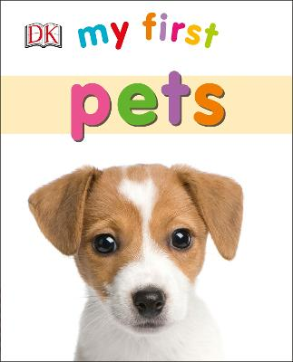 My First Pets - My First (Board book)