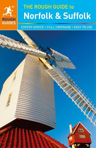 The Rough Guide to Norfolk & Suffolk (Travel Guide) - Rough Guides (Paperback)