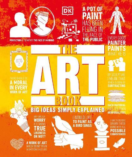 The Art Book: Big Ideas Simply Explained - Big Ideas (Hardback)