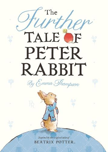 The Further Tale of Peter Rabbit (Board book)