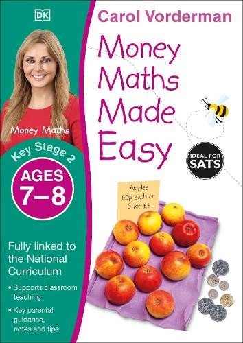 Money Maths Made Easy: Beginner, Ages 7-8 (Key Stage 2): Supports the National Curriculum, Maths Exercise Book - Made Easy Workbooks (Paperback)