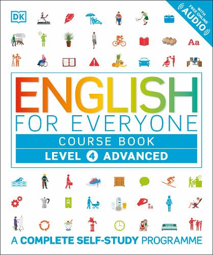 English for Everyone Course Book Level 4 Advanced: A Complete Self-Study Programme - English for Everyone (Paperback)