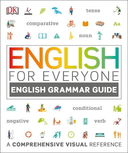 English for Everyone English Grammar Guide: A Complete Self Study Programme - English for Everyone (Paperback)
