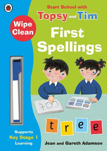 Wipe-Clean First Spellings: Start School with Topsy and Tim (Paperback)