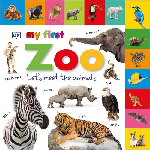 My First Zoo Let's Meet the Animals! - My First Tabbed Board Book (Board book)