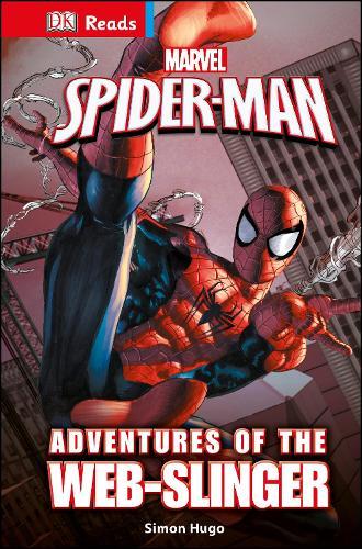 Marvel Spider-Man Adventures of the Web-Slinger - DK Reads Reading Alone (Hardback)