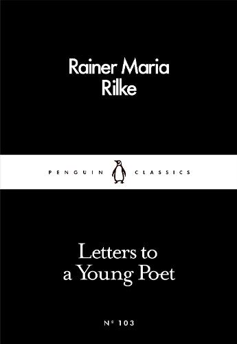 Letters to a Young Poet - Penguin Little Black Classics (Paperback)